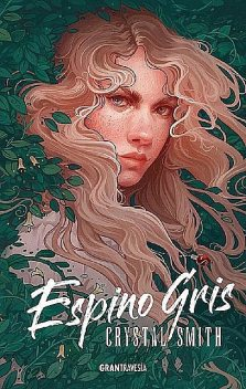 Espino Gris, Crystal Smith
