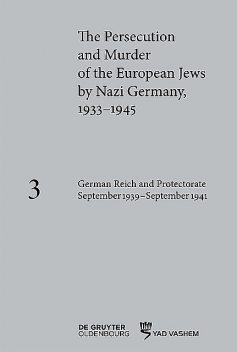 German Reich and Protectorate of Bohemia and Moravia September 1939–September 1941, Andrea Löw, Caroline Pearce