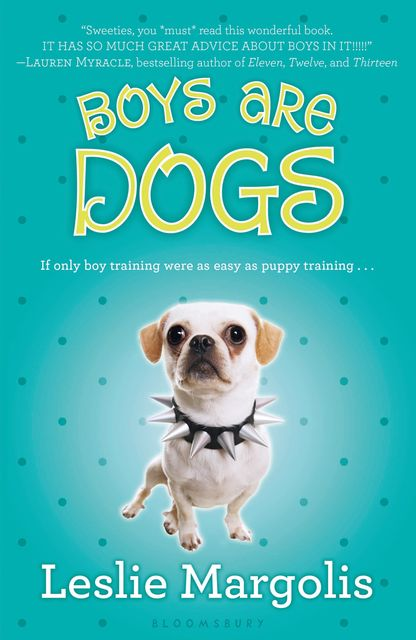 Boys Are Dogs, Leslie Margolis