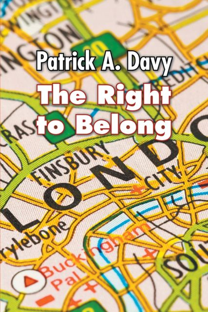 The Right to Belong, Patrick A.Davy