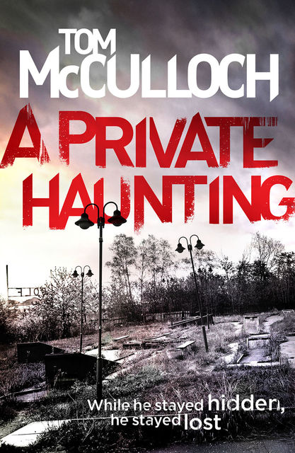 A Private Haunting, Tom McCulloch