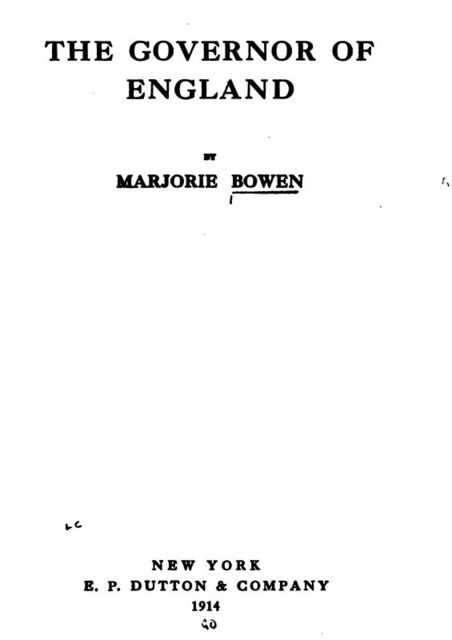 The Governor of England, Marjorie Bowen