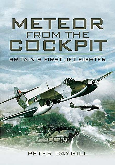 Meteor from the Cockpit, Peter Caygill