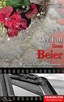 Der Fall Grete Beier, Christian Lunzer, Peter Hiess