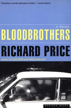 Bloodbrothers, Richard Price
