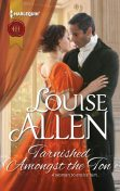 Tarnished Amongst the Ton, Louise Allen