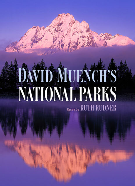 David Muench's National Parks, Ruth Rudner