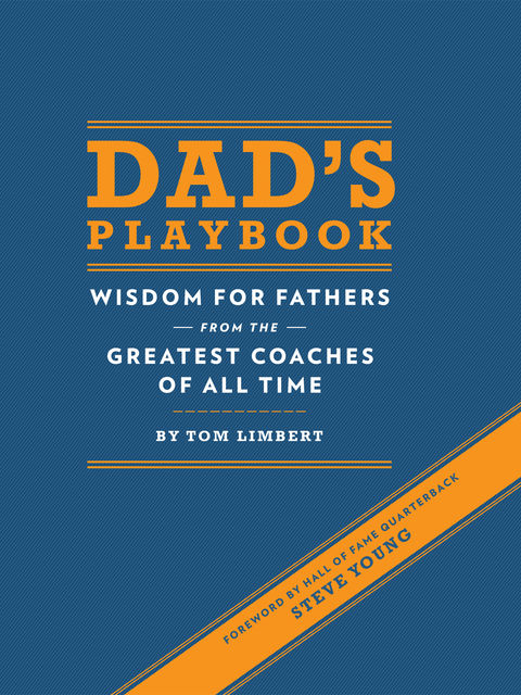 Dad's Playbook, Tom Limbert