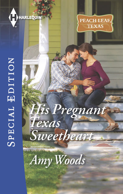 His Pregnant Texas Sweetheart, Amy Woods