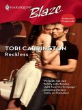 Reckless, Tori Carrington