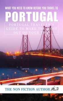 What You Need to Know Before You Travel to Portugal, The Non Fiction Author