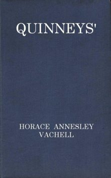 Quinneys, Horace Annesley Vachell