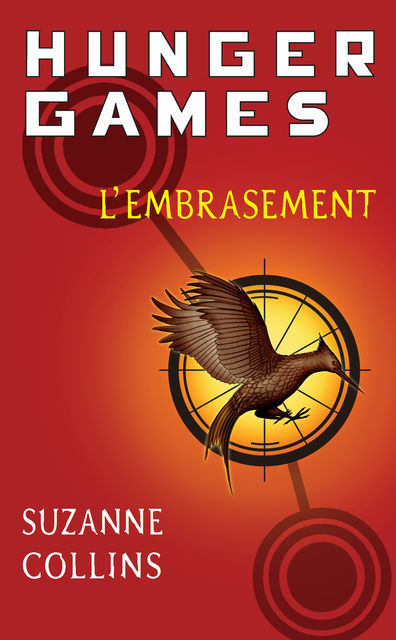 Hunger Games II. L'embrasement, Suzanne Collins