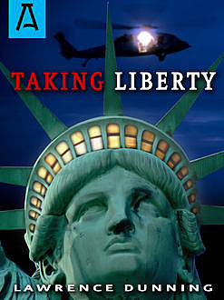 Taking Liberty, Lawrence Dunning