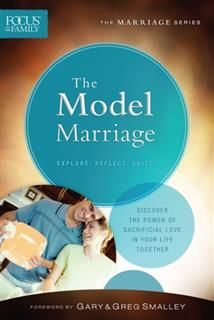 Model Marriage (Focus on the Family Marriage Series), Focus on the Family