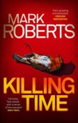 Killing Time, Mark Roberts