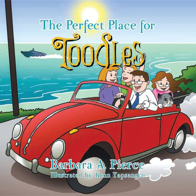 The Perfect Place for Toodles, Barbara Pierce