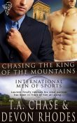 Chasing the King of the Mountains, T.A.Chase, Devon Rhodes