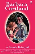 A Beauty Betrayed, Barbara Cartland