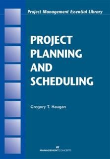 Project Planning and Scheduling, Gregory T. Haugan