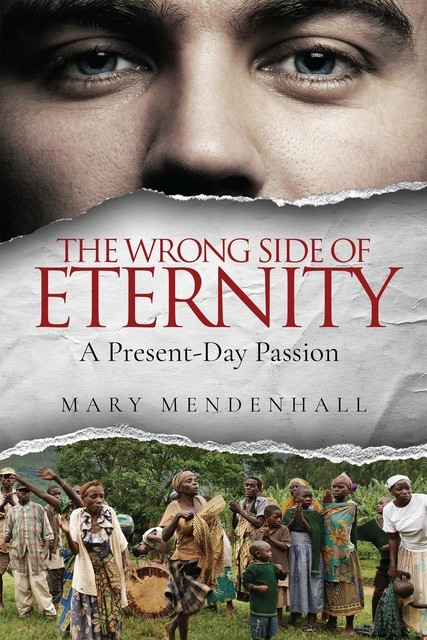 The Wrong Side of Eternity, Mary Mendenhall