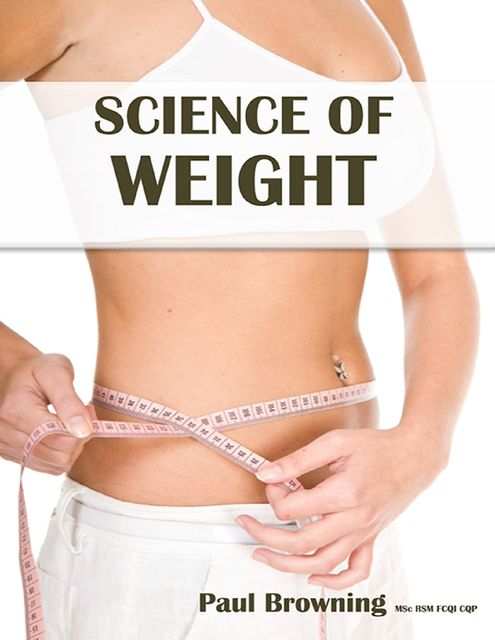 Science of Weight, Paul Browning