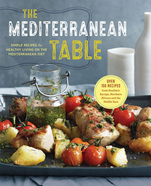 The Mediterranean Table, Sonoma Press