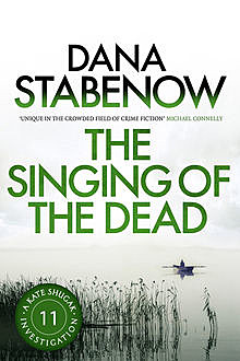 The Singing of the Dead, Dana Stabenow