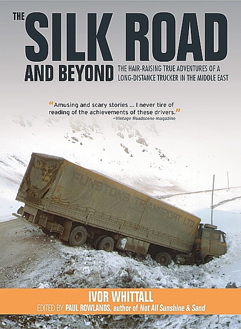 The Silk Road and Beyond, Ivor Whitall