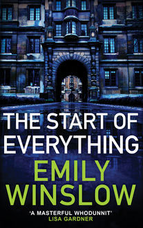 The Start of Everything, Emily Winslow