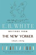 Writings from The New Yorker 1925–1976, E.B.White
