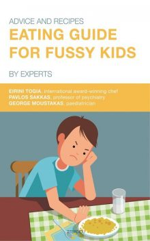 Eating Guide for Fussy Kids, Eirini Togia, Pavlos Sakkas, George Moustakas