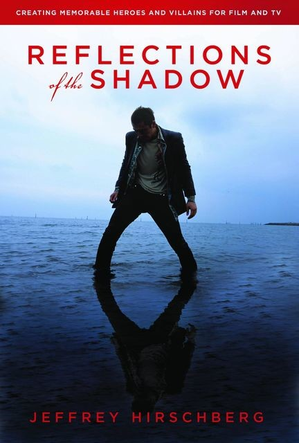 Reflections of the Shadow, Jeffrey Hirschberg