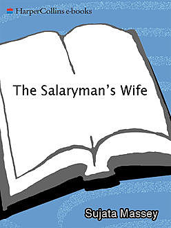 The Salaryman's Wife, Sujata Massey