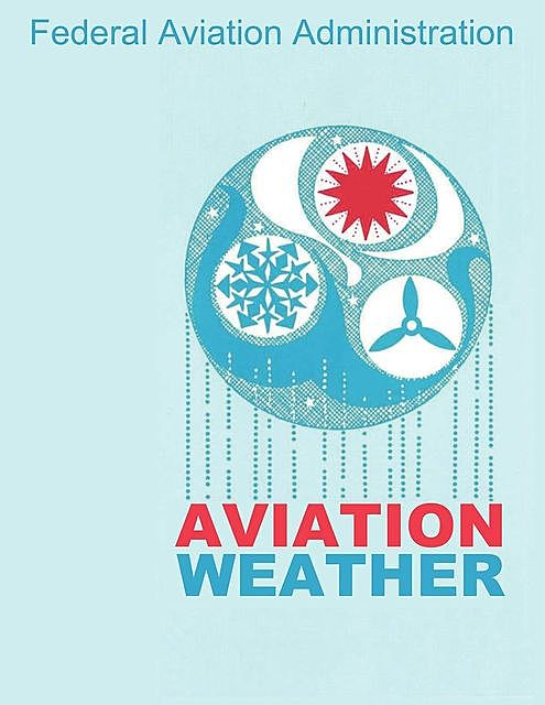 Aviation Weather (FAA Handbooks),