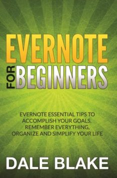Evernote For Beginners, Dale Blake
