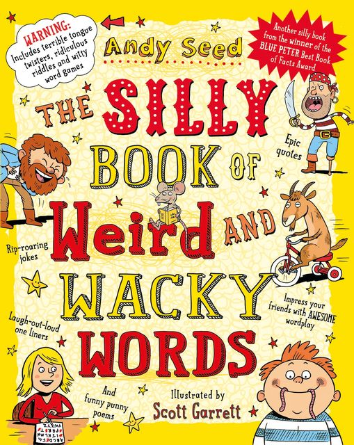 The Silly Book of Weird and Wacky Words, Andy Seed