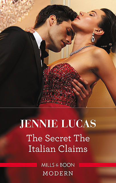 The Secret The Italian Claims, Jennie Lucas