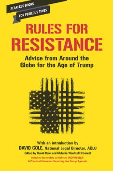 Rules for Resistance, David Cole, Melanie Wachtell Stinnett