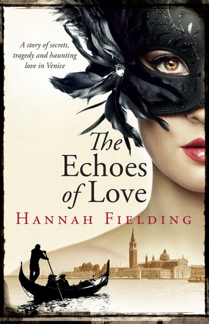 The Echoes of Love, Hannah Fielding