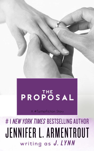 The Proposal, Jennifer Lynn Armentrout