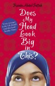 Does My Head Look Big in This, Randa Abdel-Fattah