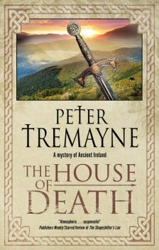 The House of Death, Peter Tremayne