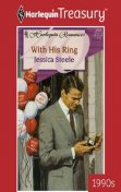 With His Ring, Jessica Steele