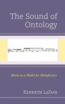 The Sound of Ontology, Kenneth LaFave