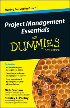 Project Management Essentials For Dummies, Australian and New Zealand Edition, Nick Graham, Stanley E.Portny