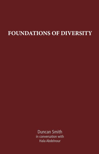 Foundations of Diversity, Duncan Smith