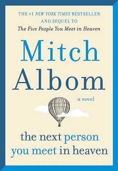 The Next Person You Meet in Heaven, Mitch Albom