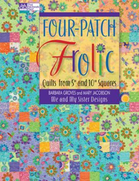 Four-Patch Frolic, Barbara Groves, Mary Jacobson