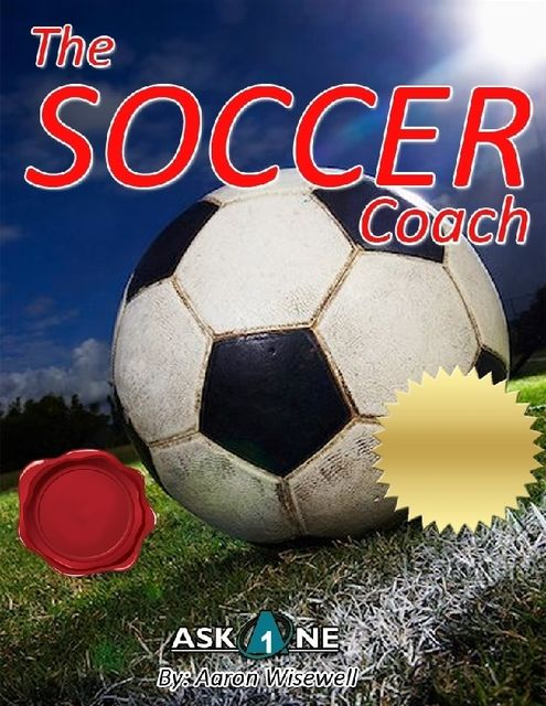 The Soccer Coach, Aaron Wisewell